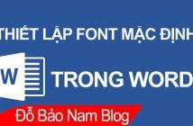 Cách thiết lập font chữ mặc định trong Word trên mọi phiên bản
