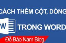 Cách chèn thêm cột trong Word, thêm dòng, thêm ô bất kỳ...