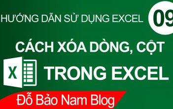 Cách xóa cột trong Excel, xóa dòng trong Excel cực đơn giản