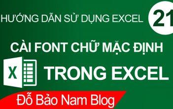 Cách cài đặt mặc định font chữ trong Excel cực đơn giản