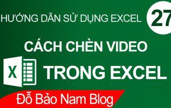 Cách chèn video vào Excel chi tiết qua ví dụ minh họa