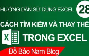 Cách tìm kiếm trong Excel, thay thế văn bản trong Excel