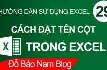 Cách đặt & đổi tên cột trong Excel giúp tính toán nhanh hơn