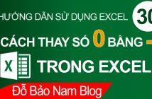 Cách thay số 0 bằng dấu gạch trong Excel nhanh & đơn giản