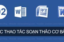 Các thao tác soạn thảo văn bản trong Word cho người mới bắt đầu