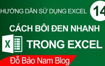 Cách bôi đen nhanh trong Excel cực hay có thể bạn chưa biết
