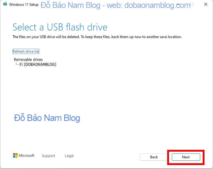 Tại bước này, hệ thống chỉ xác nhận lại thông tin ổ USB. Và bạn cần phải đảm bảo đã cắm USB vào từ trước đó.