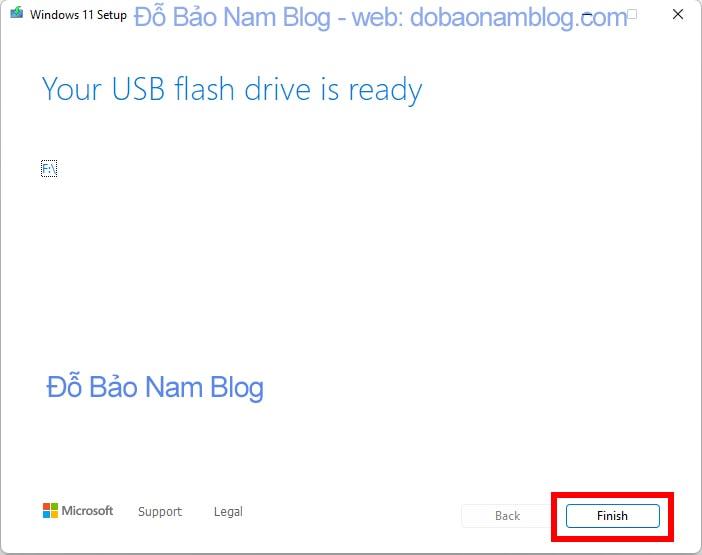 Và như vậy quá trình tạo bộ cài Win 11 trên USB đã xong
