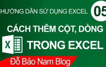 Cách chèn thêm cột trong Excel, thêm nhiều dòng trong Excel