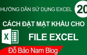 Cách đặt pass cho file Excel, đặt mật khẩu bảo vệ file Excel