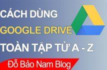 Hướng dẫn sử dụng Google Driver hiệu quả trên máy tính