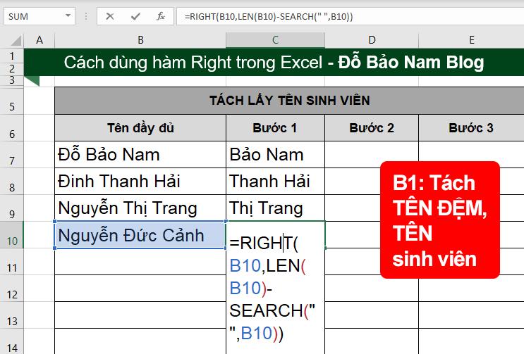 Bước 1: Dùng hàm Right, Search, Len để tách cả tên đệm và tên sinh viên.