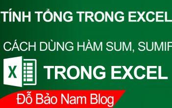 Cách dùng hàm SUM và SUMIF để tính tổng trong Excel