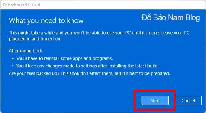 Tại cửa sổ What you need to know, bạn nhấn vào Next.