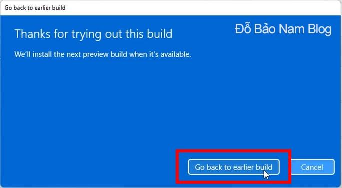 Click chọn Go back to earlier build để hạ Win 11 xuống Win 10
