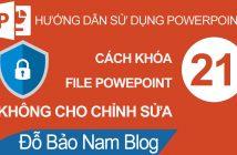 02 cách khóa file trong Powerpoint không cho chỉnh sửa