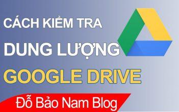 Cách kiểm tra dung lượng Gmail (Google Drive) cực nhanh