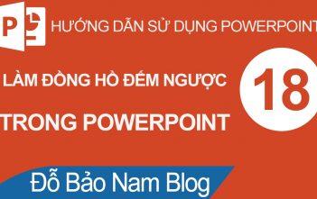 Cách làm đồng hồ đếm ngược trong Powerpoint đơn giản nhất