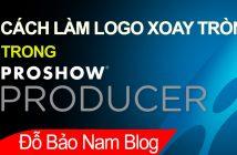 Cách làm logo xoay trong Proshow Producer cực nhanh & đơn giản