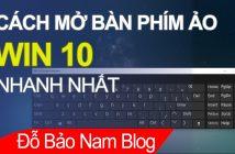 Cách mở bàn phím ảo Win 10 nhanh và đơn giản nhất