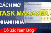 Các cách mở Task Manager cực nhanh và đơn giản trên Windows