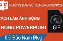 Cách tạo ảnh gif (ảnh động) chất lượng cao bằng Powerpoint