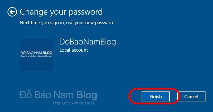 Nhấn Finish để hoàn tất việc xóa mật khẩu máy tính trên Win 10