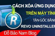 Cách xóa ứng dụng trên máy tính bằng Revo Uninstaller
