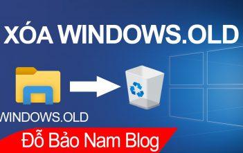 Cách xóa Windows.old Win 10 cực đơn giản ai cũng làm được