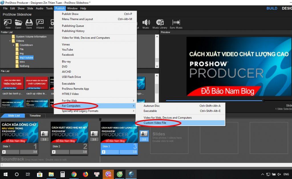 Cách xuất video chất lượng cao trong Proshow Producer - B01