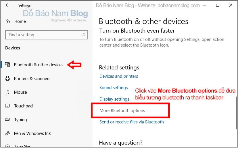 Bật bluetooth thành On tại phần phần Bluetooth & other devices.