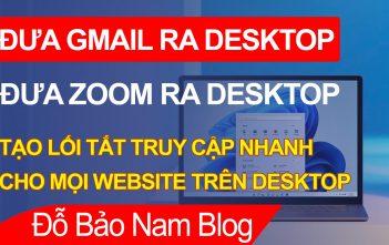 Cách tạo lối tắt trên Chrome, đưa Gmail ra màn hình máy tính