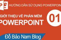Cách làm Powerpoint Bài 01: Giới thiệu về Powerpoint 2019