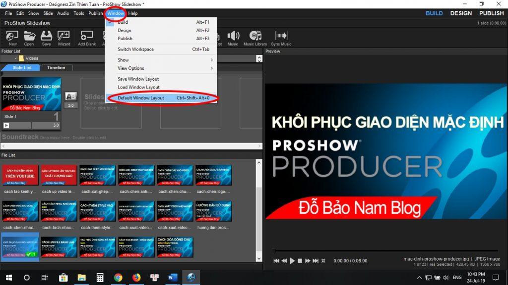 Khôi phục giao diện mặc định cho Proshow Producer chỉ với 1 click